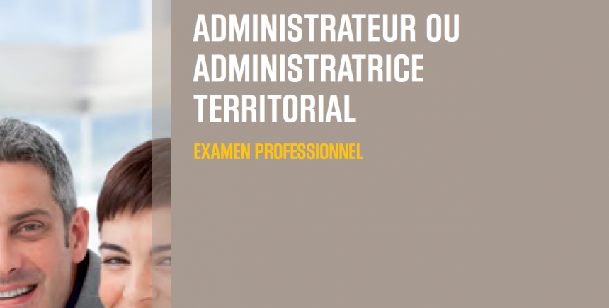 Examen professionnel administrateur ou administratrice territorial 2018 - admissibles