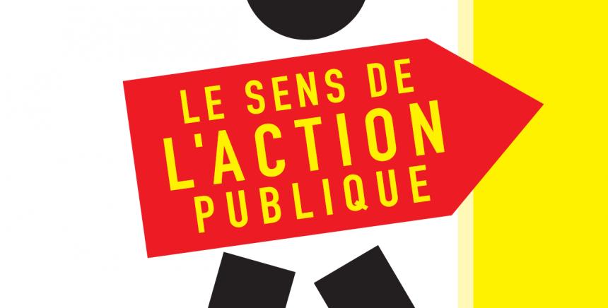 Sens de l'action publique, nouvelles ressources