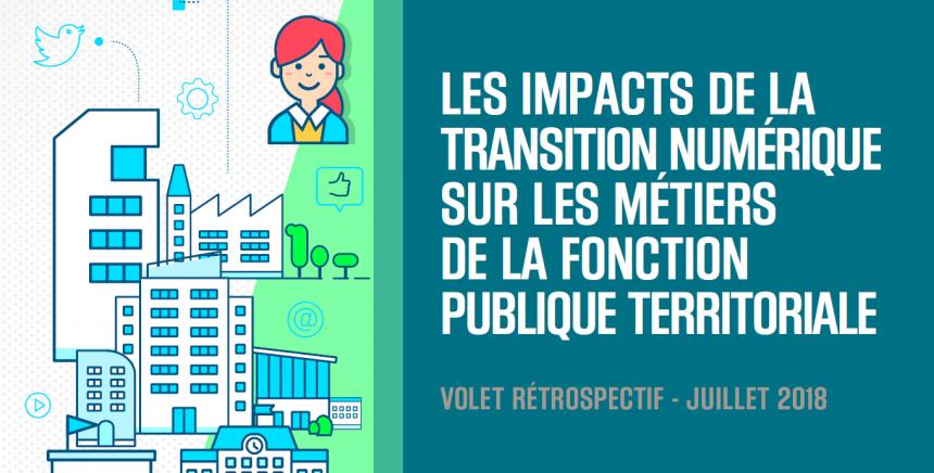 Les  impacts de la transition numérique sur les métiers de la fonction publique territoriale