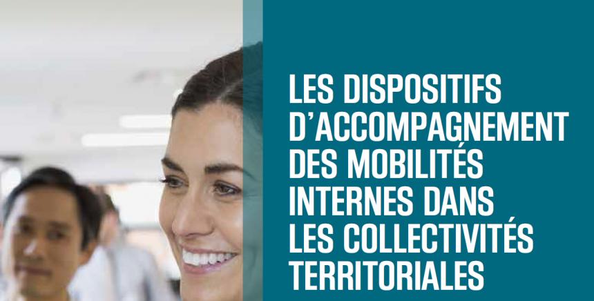 Les dispositifs d'accompagnement des mobilités internes dans les collectivités territoriales