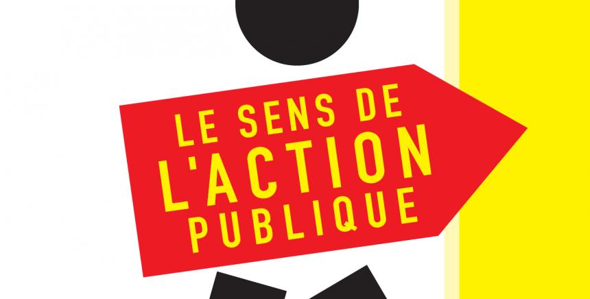 le sens de l'action publique
